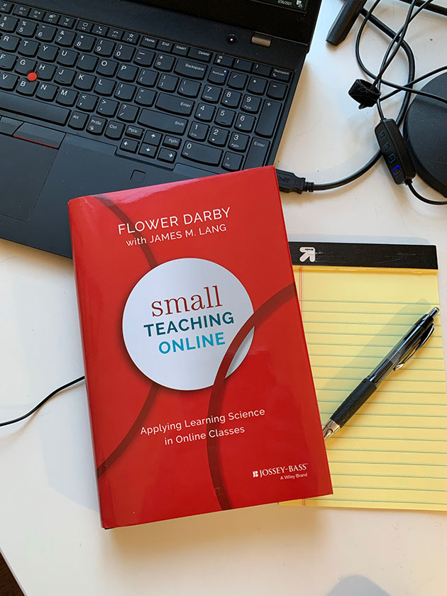 Review: Small Teaching Online: Applying Learning Science in Online Classes